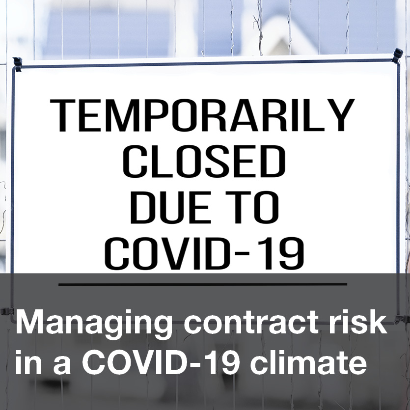 Managing contract risk in a COVID-19 climate